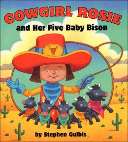 Cowgirl Rosie and Her Five Baby Bison
