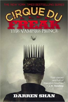 The Vampire Prince (Cirque Du Freak Series #6)