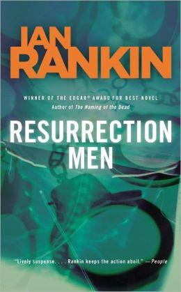 Resurrection Men (Inspector John Rebus Series #13)