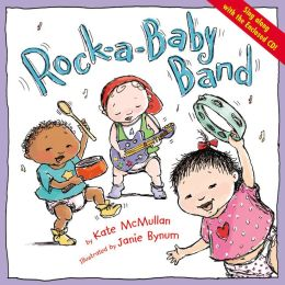 Rock-a-Baby Band: With Accompanying Music CD
