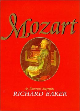 Mozart: An Illustrated Biography