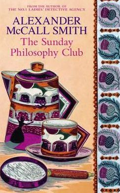 The Sunday Philosophy Club (Isabel Dalhousie Series #1)