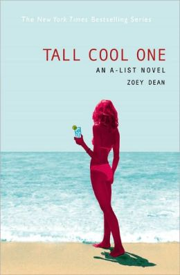 The A-List #4: Tall Cool One: An A-List Novel