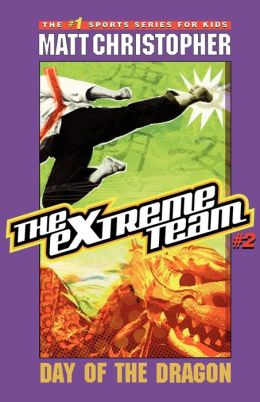 Day of the Dragon (The Extreme Team Series #2)