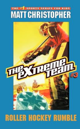 Roller Hockey Rumble (The Extreme Team Series #3)