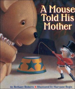 Mouse Told His Mother