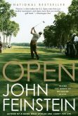 Book Cover Image. Title: Open:  Inside the Ropes at Bethpage Black, Author: John Feinstein