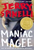 Book Cover Image. Title: Maniac Magee, Author: Jerry Spinelli