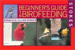 Stokes Beginner's Guide to Bird Feeding