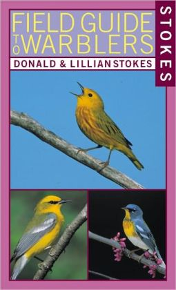 Stokes Field Guide to Warblers