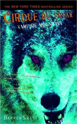 Vampire Mountain (Cirque Du Freak Series #4)