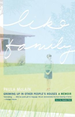 Like Family: Growing Up in Other People's Houses