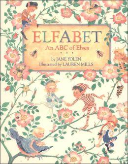 Elfabet: An ABC of Elves