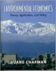 Environmental Economics: Theory, Application, and Policy