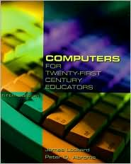 Computers for Twenty-First Century Educators