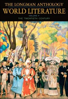 The Longman Anthology of World Literature: 20th Century