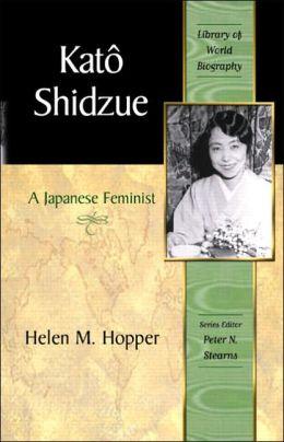 Kato Shidzue : Japanese Feminist