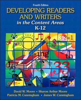 Developing Readers and Writers in the Content Areas, K-12
