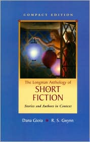 The Longman Anthology of Short Fiction, Compact Edition: Stories and Authors in Context