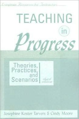 Teaching in Progress: Theories, Practices, and Scenarios