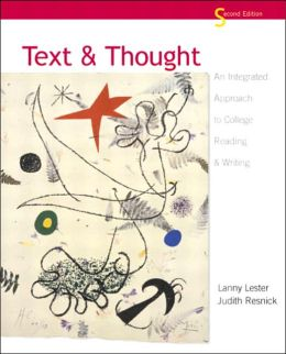 Text and Thought: An Integrated Approach to College Reading and Writing