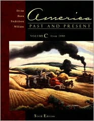 America Past and Present, Volume C (Chapters 22-33)