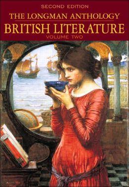 The Longman Anthology of British Literature, Volume II: Romantics to 20th Century