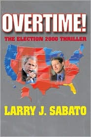 Overtime! The Election 2000 Thriller
