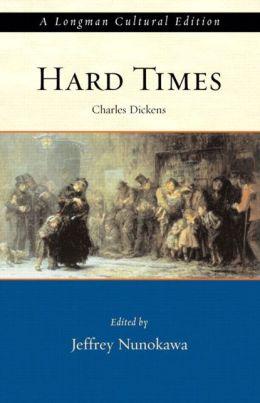Hard Times: A Longman Cultural Edition