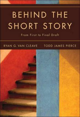 Behind the Short Story: From First to Final Draft