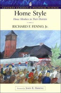 Home Style: House Members in Their Districts (Longman Classics Edition)