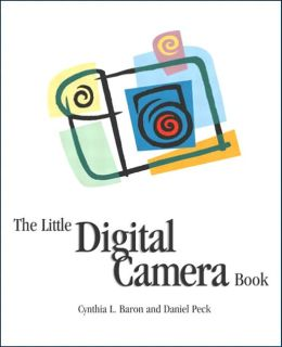 The Little Digital Camera Book