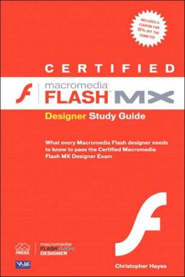 Certified Macromedia Flash MX Designer Study Guide