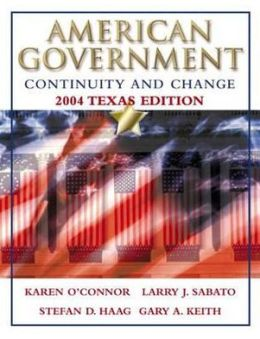 American Government: Continuity and Change 2004