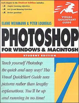 Photoshop 7 for Windows and Macintosh: Visual QuickStart Guide, Student Edition