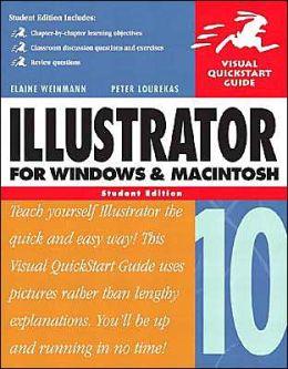 Illustrator 10 for Windows and Macintosh : Visual QuickStart Guide: Student Edition