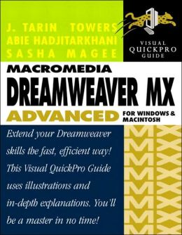 Macromedia Dreamweaver Advanced for Windows and Macintosh (Visual Quickpro Guide Series)