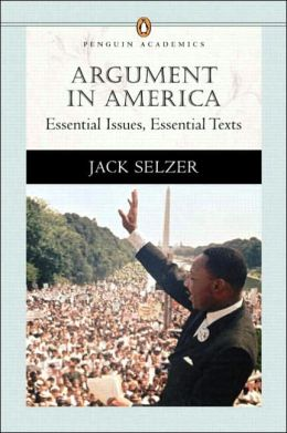 Argument in America : Essential Issues, Essential Texts