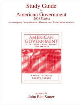 American Government, 2004 Edition -Study Guide