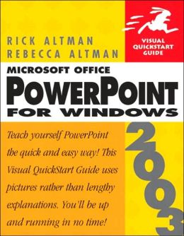 PowerPoint 2003 for Windows: Visual QuickStart Guide
