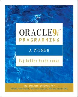 Oracle 9i Programming: A Primer