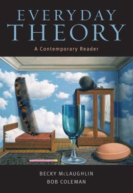 Everyday Theory: A Contemporary Reader