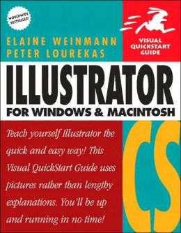 Adobe Illustrator CS for Windows and Macintosh: Visual QuickStart Guide