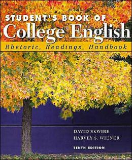 Student's Book of College English: Rhetoric, Readings, Handbook