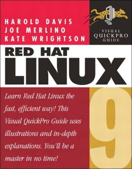 Red Hat Linux 9 Visual QuickPro Guide