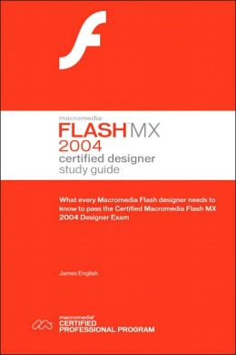 Macromedia Flash MX 2004 Certified Designer