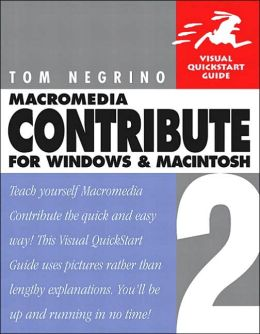 Macromedia Contribute 2 for Windows and Macintosh (Visual QuickStart Guide Series)