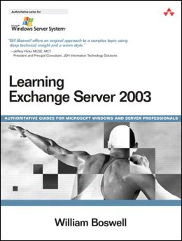 Learning Exchange Server 2003 (Microsoft Windows Server System Series)