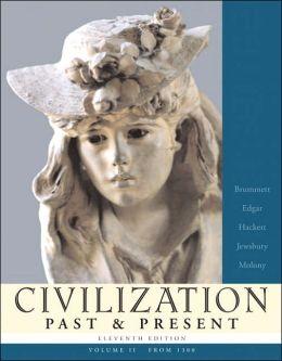 Civilization Past & Present, Volume II