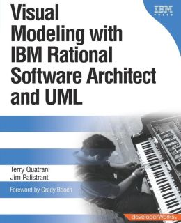 Visual Modeling with IBM Rational Software Architect and UML (DeveloperWorks Series)